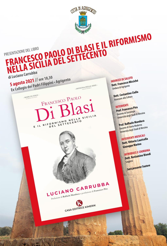 """""""Francesco Paolo Di Blasi e il riformismo nella Sicilia del Settecento"""" : presentazione del libro di Luciano Carrubba"""